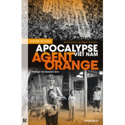 Agent Orange - Apocalypse Viêt Nam