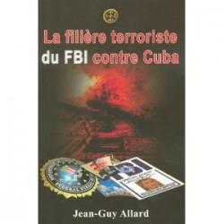 La Filière terroriste du FBI
