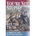 You Are Not Stupid : Get the Truth…