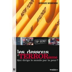 Les Dessous du terrorisme