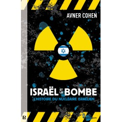 ISRAEL et la Bombe