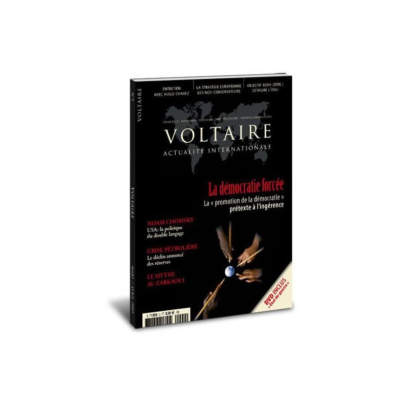 « La démocratie forcée » N°2 de la revue « Voltaire »