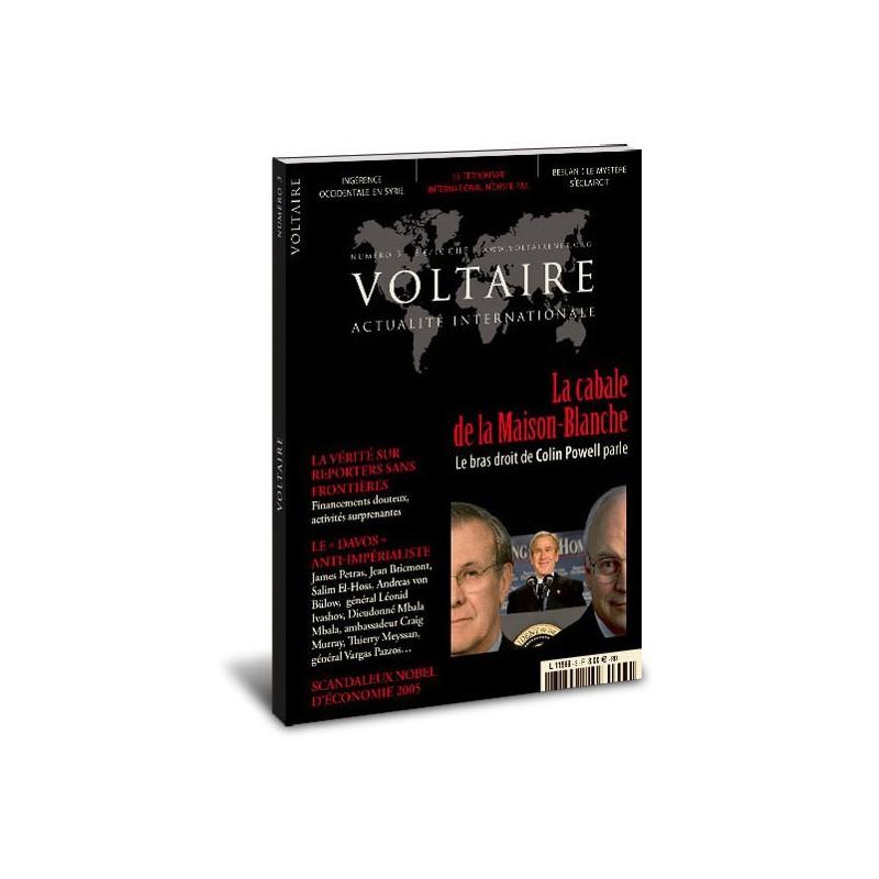 « La cabale de la Maison-Blanche » N°3 de la revue « Voltaire »