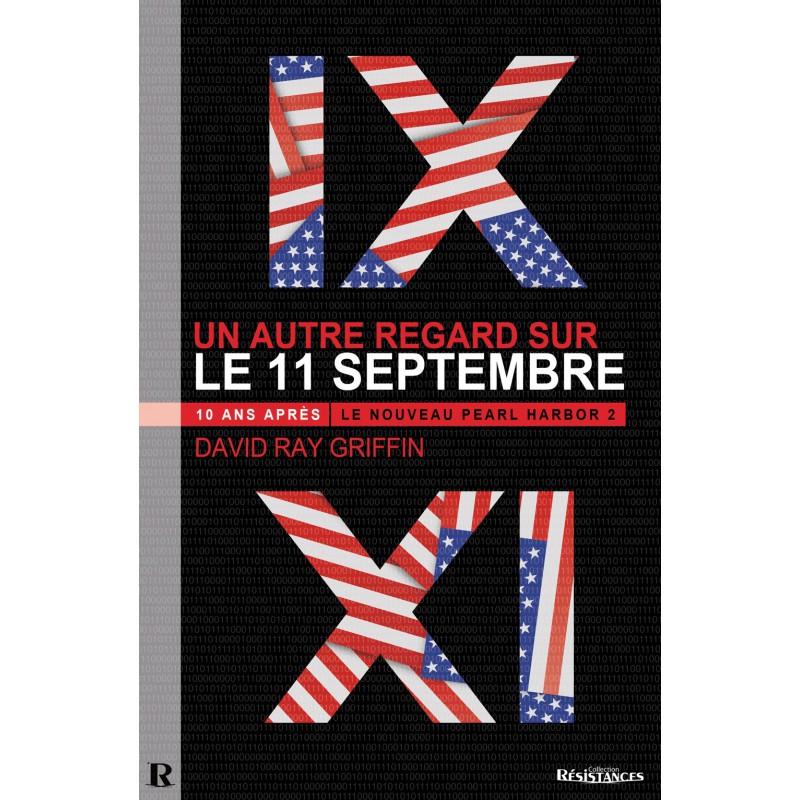 Un autre regard sur le 11-Septembre
