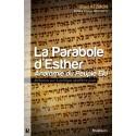 La Parabole d'Esther. Anatomie du Peuple Élu